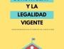 """EL """"PROCÉS CONSTITUENT"""" Y LA LEGALIDADVIGENTE"""